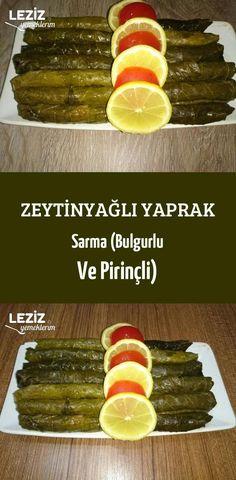 Zeytinyağlı Yaprak Sarma (Bulgurlu Ve Pirinçli)