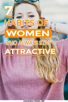 Beauty tips that focus on more than just physical appearance aren't always that common. These attractive tips will help you become pretty INSIDE as well as outside! #ChasingFoxes #BeautyTips