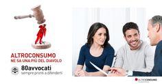#Altroconsumo è più di un'associazione: ti facilita la vita grazie anche ai suoi avvocati preparati e disponibili #ad