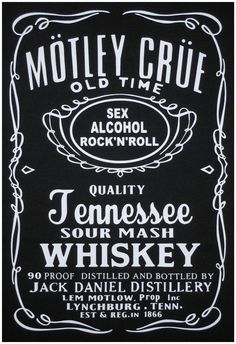T-shirt - Motley Crue -(Jack Daniels Style Logo) -Short or Long sleeves **Rock** #FruitoftheLoom