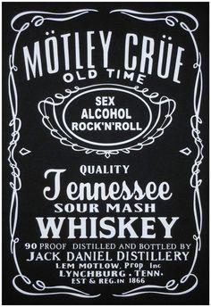 T-shirt - Motley Crue -(Jack Daniels Style Logo) -Short or Long sleeves **Rock** #FruitoftheLoom