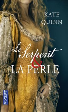 https://flic.kr/p/EFToAA | Pocket | Kate Quinn Le Serpent & La Perle Cover : dpcom.fr © David & Myrtille