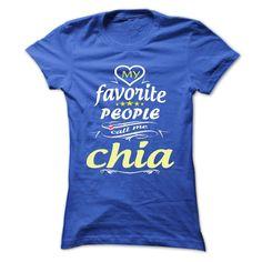 (Tshirt Suggest TShirt) My Favorite People Call Me chia- T Shirt Hoodie Hoodies Year Name Birthday Coupon 20% Hoodies, Funny Tee Shirts