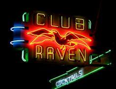 Club Raven in Sacramento, CA - neon