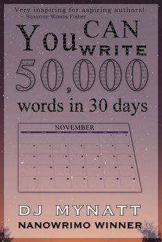 """Hey NaNoers... Have you read """"You CAN Write 50,000 Words in 30 Days"""" yet? #NaNoWriMo #NaNo #Writing #Reading"""