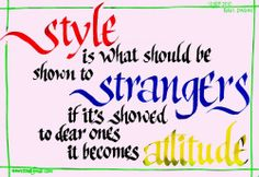 quotes about attitude and style 3 500x345 quotes about attitude and style 3