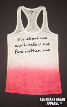 """Fire Within Me"" ombre burnout workout tank $28  via AbundantHeartApparel on Etsy. This would a really cute tank to TurboFire in!!"