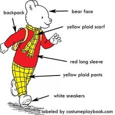 Rupert Bear is a good costume peg for both men and women. Very cute!