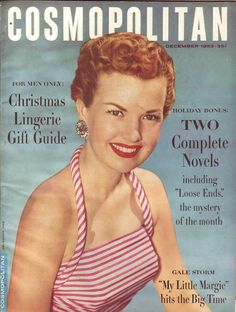 """Cosmopolitan magazine, DECEMBER 1953 Gale Storm on cover promoting tv series """"My Little Margie"""" Golden Age Of Hollywood, Vintage Hollywood, Hollywood Glamour, Gale Storm, Storm Pictures, Disney Princess Memes, Christmas Lingerie, Popular Magazine, Catalog Cover"""