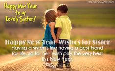 Happy New Year 2018 Quotes : QUOTATION – Image : Quotes Of the day – Description Sister Happy New Year 2017 wishes Sharing is Power – Don't forget to share this quote ! Message For My Girlfriend, Message For Sister, Happy New Year Message, Happy New Year Images, Happy New Year Sister, Wishes For Sister, Happy New Year 2018, New Year 2017, New Year Wishes Quotes