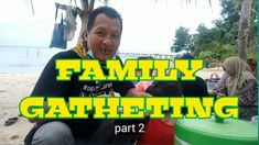 FAMILY GATHERING PART-2 Vacation Packages