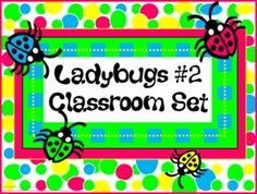 Classroom Set- LADYBUG THEME #2- Bright colors - -This set includes the following: -Desk name tags (both regular and primary) -Charts (1 to 100, addition, and multiplication- 2 sizes) -Number lines (0 to 20, 0 to 40 skip counting by 2 and -10 to 10) -Calendar numbers (differences for odd numbers, even numbers, multiple of 3 and multiple of 5) -2 ABC sets -Assortment of tags, labels, pencil toppers, charts, posters, hall passes, directions and more. $