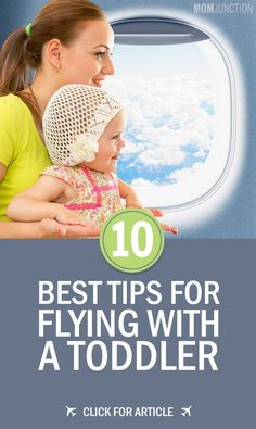 10 Tips For Air Travel With Toddler We Have Compiled A Set Of Helpful
