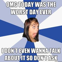 Annoying Facebook Girl.  Don't we all know someone like her?  HA
