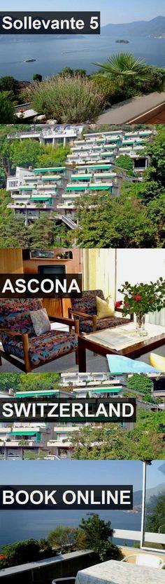 Hotel Sollevante 5 in Ascona, Switzerland. For more information, photos, reviews and best prices please follow the link. #Switzerland #Ascona #travel #vacation #hotel  switzerland Travel  En nuestro blog mucha más información  https://storelatina.com/switzerland/travelling