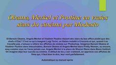 Diaporamas gratuits chez kamdou: PPS Obama, Merkel et Poutine en vraies stars du…