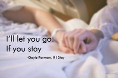 Saw the movie trailer for it so I decide to make this with my favorite quote from the book. If I Stay by Gayle Forman.