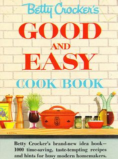 Betty Crocker's Good and Easy Cook Book (P4/S4)