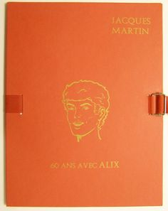 """Martin, Jacques - Portfolio 60 ans avec Alix + Alex 30 """"Het complot van Baal"""" - (2010/2011) - W.B."""