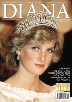 Royal Life presents Diana, A Moving Tribute To The People's Princess Upon The 20th Anniversary Of Her Passing