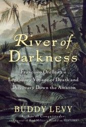 This is the true story of a legendary sixteenth-century explorer and his death-defying navigation of the Amazon—river of darkness, pathway to gold.