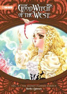 Good Witch of the West: The Secret Flower Garden (Novel)