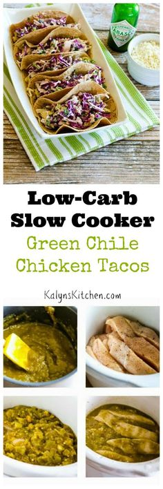 Low-Carb Slow Cooker Green Chile Chicken Tacos with Poblano-Cabbage ...