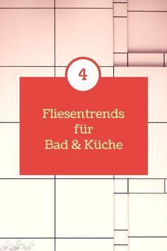 Top 4 der Fliesentrends 2017 http://lelife.de/2017/01/top-4-der-fliesentrends-2017/