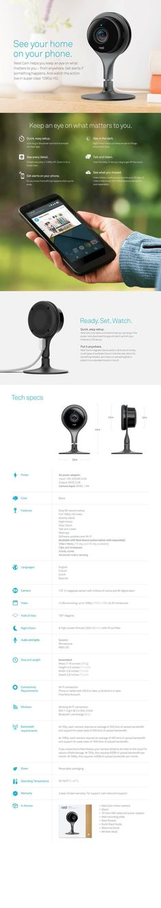 Meet Nest Cam. Nest Cam helps you keep an eye on what matters to you. It looks for motion and listens for sound. And if something's up, it sends an alert to your phone.