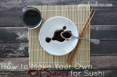 Here is my favorite recipe for making your own eel sauce to drizzle over sushi. It is so easy to make and goes great over your homemade sushi rolls. Eel Recipes, Sushi Recipes, Copycat Recipes, Sauce Recipes, Veggie Recipes, Gourmet Recipes, Gourmet Desserts, Plated Desserts, Asian Recipes