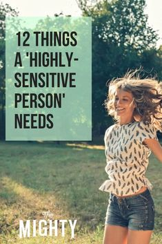 12 Things a 'Highly-Sensitive Person' Needs 'Highly-Sensitive Person': Ways to Take Care of Your Mental Health Highly Sensitive Person Traits, Sensitive People Quotes, Kids Health, Children Health, Dental Health, Health Care, Health Tips, Mental Health Conditions, Carnival