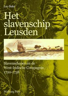 New research from Leo Balai sheds light on the largest shipping disaster in the history of the Netherlands were 670 enslaved men and women were sent to their deaths off the coast of Suriname. - NiNsee