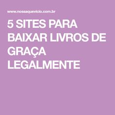 5 SITES PARA BAIXAR LIVROS DE GRAÇA LEGALMENTE