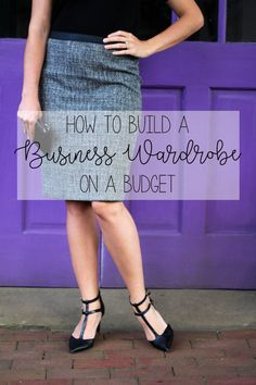 e2fcb36cc277 How to Build a Business Wardrobe On a Budget