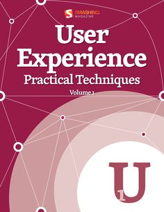 User Experience, Practical Techniques, Vol. 1 - $4.99