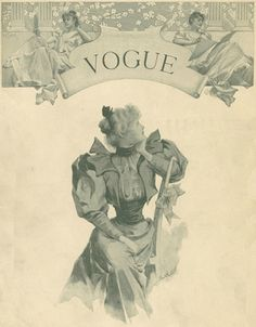 The first Vogue. Check out the cover, I had no idea it was that old!