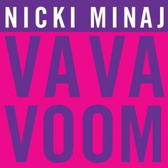 """Va Va Voom"" is a song by Trinidadian-American recording artist Nicki Minaj, taken from the deluxe edition of her second album, ""Pink Friday: Roman Reloaded"". It was initially planned to be the album's lead single, being scheduled to impact Rhythmic radio on February 7, 2012. However, the label scrapped it's release at the last minute, and decided to go with ""Starships"" as the lead single instead. After this, the song was bumped down to a deluxe-edition only bonus track on the album."