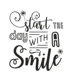 Start the day with a smile :) Calligraphy Quotes Doodles, Brush Lettering Quotes, Doodle Quotes, Doodle Lettering, Caligraphy, Smile Quotes, Funny Quotes, Schrift Design, Bullet Journal Quotes