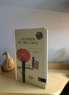 Los versos del libro tonto es un feliz libro de poemitas escrito por Beatriz Giménez de Ory cuyo conjunto de poemas fue galardonado con el Premio de Poesía para Niños Ciudad de Orihuelaen 2010;ac…