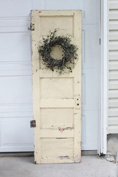 Old door with wreath. Dress up for any holiday or season. LOVE ...