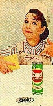 Comet..makes your teeth turn green comet makes ya vomit so lets have some comet an vomit today ! Like u dont remember.