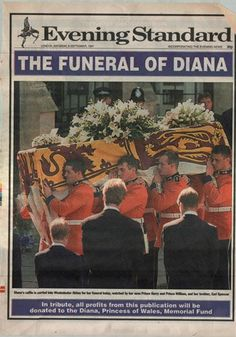 Evening Standard, Saturday 6 September  Tom Sykes  The Standard published on the weekend again, reporting on the funeral with this heartbreaking picture of Harry, Earl Spencer and William watching the coffin be carried into Westminster Abbey