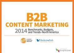 B2B Content Marketing 2014 Benchmarks, Budgets & Trends [Industry Report]