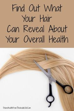 Find Out What Your Hair Can Reveal About Your Overall Health