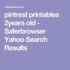 pintrest printables 2years old - Saferbrowser Yahoo Search Results