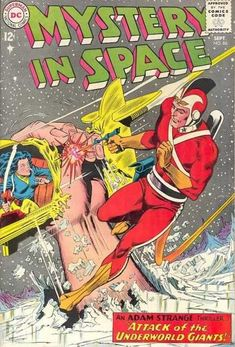 carmine infantino adam strange | Adam Strange - Alanna - Attack Of The Underworld Giants - Giant Hand ...