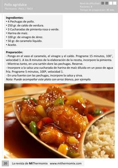 Pollo agridulce, thermomix from Las mejores recetas de mi thermomix Deli Food, Food N, Eat Me Drink Me, Asian, Chana Masala, Japanese Food, Make It Simple, Chili, Recipies