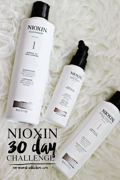 NIOXIN 30 Day Challenge + GIVEAWAY - My Newest Addiction #NIOXINchallenge #ad