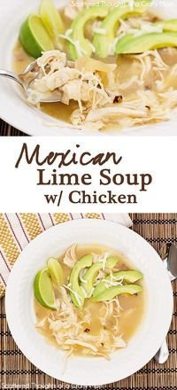 Mexican Lime Soup w/ chicken... Yum!