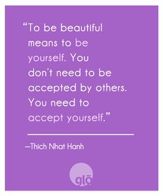 glo | Revealing Beauty: Quotes We Love: Thich Nhat Hanh